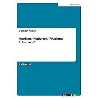 JUMAS de Potsdamer. Potsdamer Abkommen por Pietsch y Elisabeth