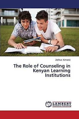 The Role of Counseling in Kenyan Learning Institutions by Kihommezi Joshua