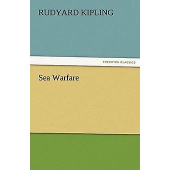 Sea Warfare by Kipling & Rudyard