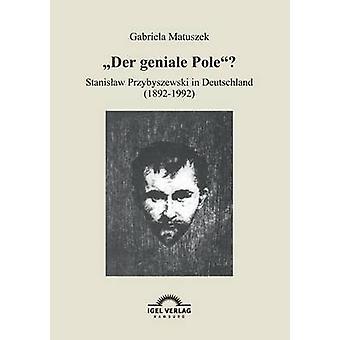 Der Geniale Pole by Matuszek & Gabriela