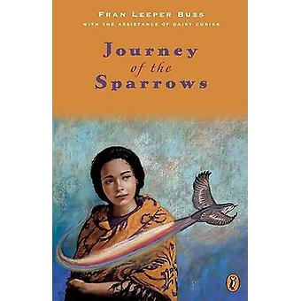 Journey of the Sparrows by Fran Leeper Buss - Daisy Cubias - 97801423