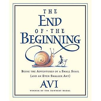 The End of the Beginning - Being the Adventures of a Small Snail (and