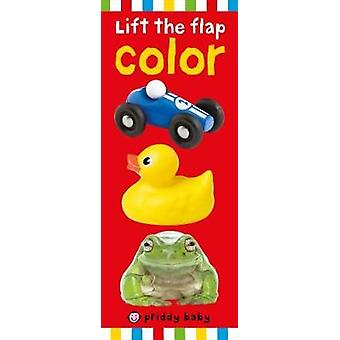 Priddy Baby Lift-The-Flap - Color by Roger Priddy - 9780312525514 Book