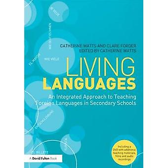 Living Languages - An Integrated Approach to Teaching Foreign Language