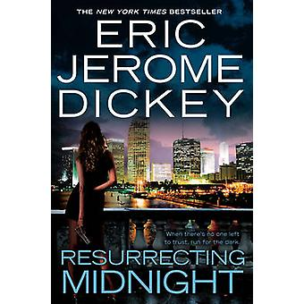 Resurrecting Midnight by Eric Jerome Dickey - 9780451229939 Book