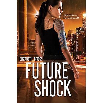 Future Shock by Elizabeth Briggs - 9780807526804 Book