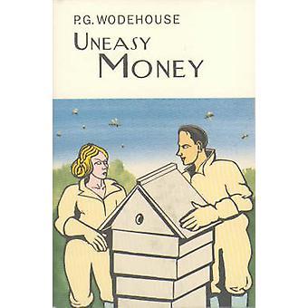 Uneasy Money by P. G. Wodehouse - 9781841591322 Book