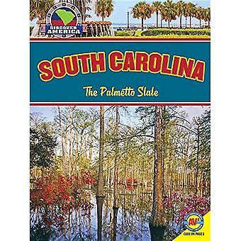 South Carolina: The Palmetto State (Discover America)