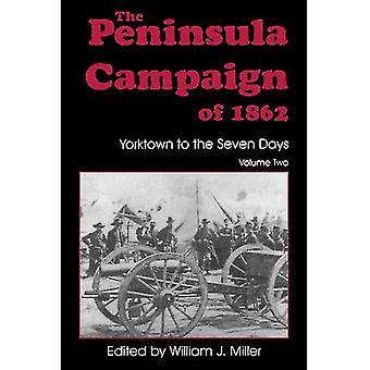 De schiereiland-campagne van 1862: Yorktown naar de zeven dagen