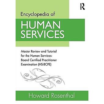 Encyclopedia of Human Services by Howard Rosenthal