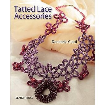 Tatted Lace Accessories by Donatella Ciotti