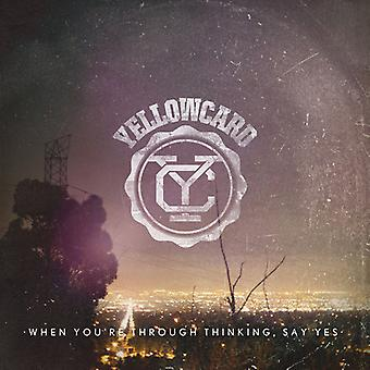 Yellowcard - When You're Through Thinking Say Yes [Vinyl] USA import