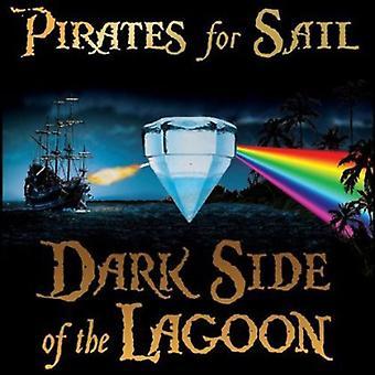 Piraten für Segel - dunkle Seite der Lagune [CD] USA import