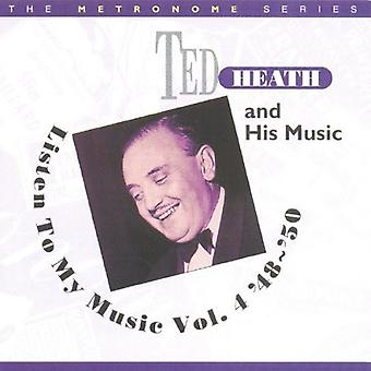 Ted Heath - Ted Heath: Vol. 4-Lyt til min musik [CD] USA import