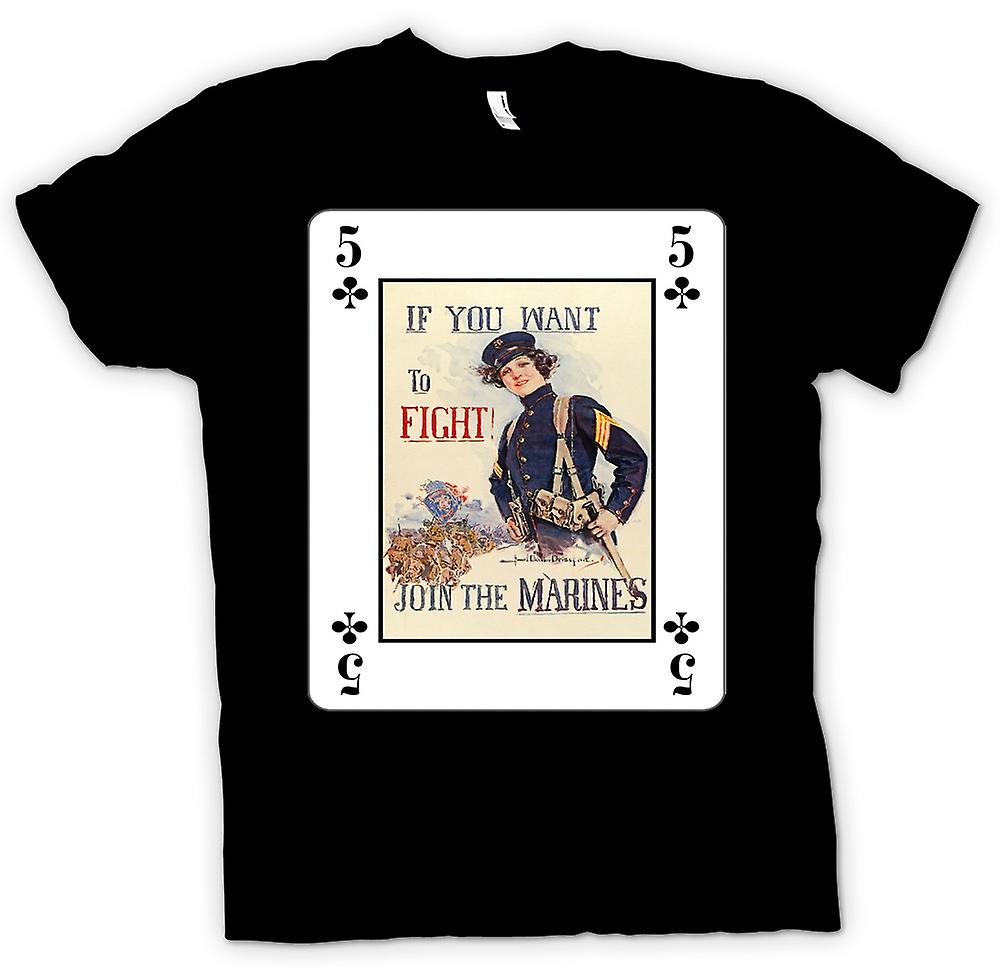 Mens T-shirt - If You Want To Fight - Join The Marines