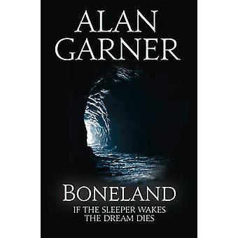 アラン ・ ガーナー - 9780007463251 本で Boneland