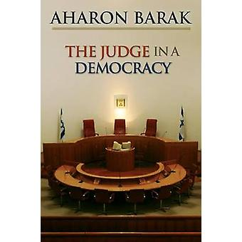 Der Richter in einer Demokratie von Aharon Barak - 9780691136158 Buch