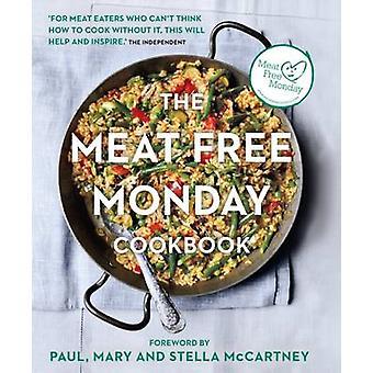 Das Fleisch frei Montag Kochbuch (2nd Revised Edition) von Stella Paul -