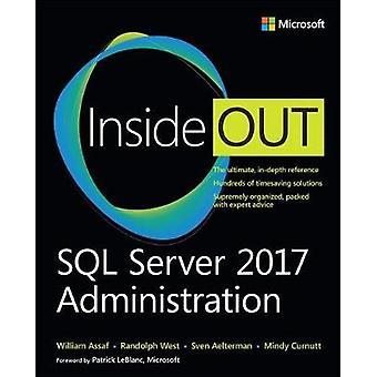 SQL Server 2017 Administration Inside Out by William Assaf - 97815093