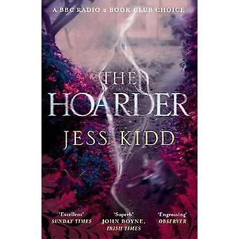 The Hoarder by The Hoarder - 9781782118527 Book