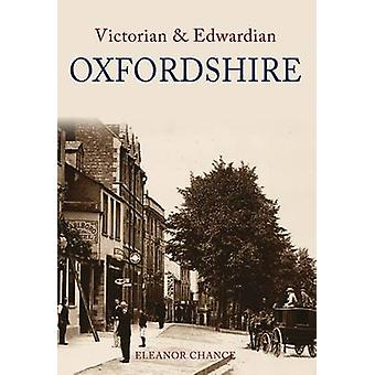 Viktorianske og edvardianske Oxfordshire Eleanor tilfeldig - 9781848680302