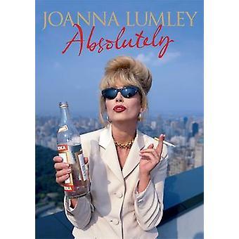 Absolutely - A Memoir by Joanna Lumley - 9780297867609 Book