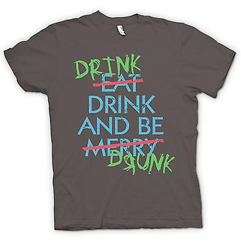 Womens T Shirt Drink Drive And Be Drunk- Eat Drink and Be Merry - Funny