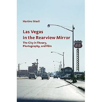 Las Vegas in the Rearview Mirror - The City in Theory - Photography -