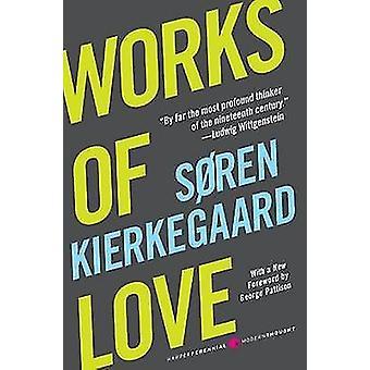 Works of Love by Soren Kierkegaard - 9780061713279 Book