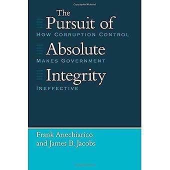 A busca da integridade absoluta: como o controle de corrupção faz governo ineficaz (estudos em Crime e justiça)