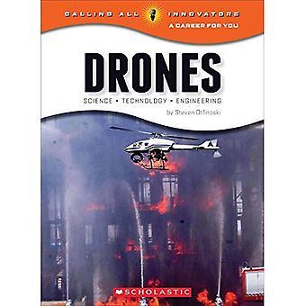 Drohnen: Wissenschaft, Technologie und Engineering (Calling All Innovators: eine Karriere für Sie)