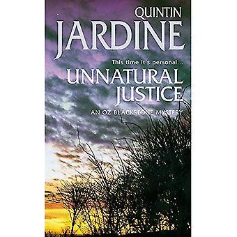 Onnatuurlijke Justitie (Oz Blackstone Mysteries)