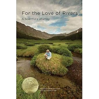 For the Love of Rivers: A Scientist's Journey