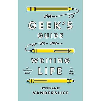 O guia Geek para a vida escrita