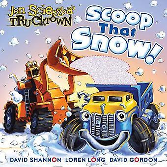 Scoop che la neve! (Trucktown di Jon Scieszka)