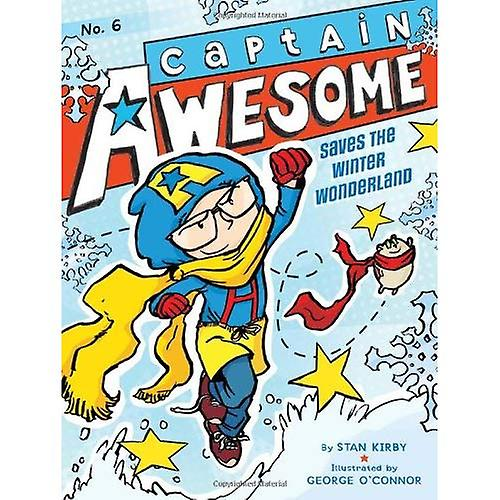 Captain Awesome Saves the Winter Wonderland (Captain Awesome