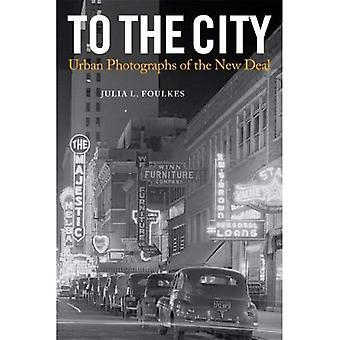 Kaupunki: kaupunki valokuvia New Deal