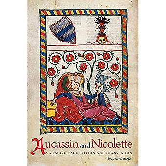 Aucassin and Nicolette: A Facing-Page Edition and Translation