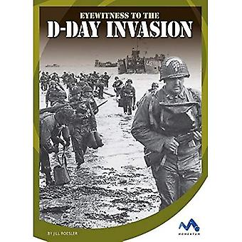 Témoin oculaire de l'Invasion du jour j (témoins de la seconde guerre mondiale)