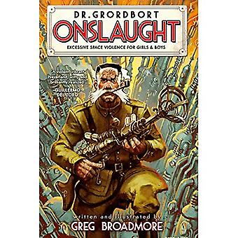 Dr Grordbort Presents : Onslaught