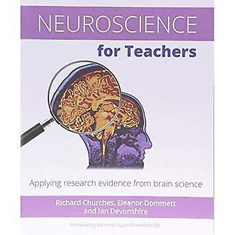 Neuroscience for Teachers:�Applying Research Evidence�from Brain Science