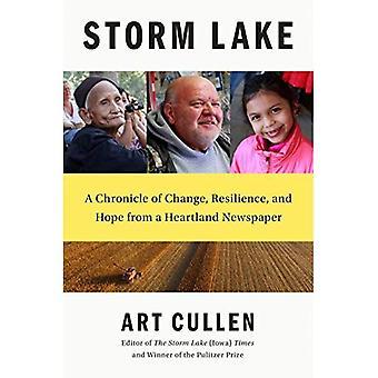 Lac de la tempête: Une chronique de changement, résilience et l'espoir d'un journal de Heartland