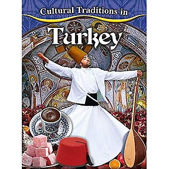 Cultural Traditions in Turkey (Cultural Traditions in My World)