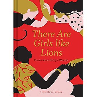 There are Girls like Lions: Poems about Being a� Woman