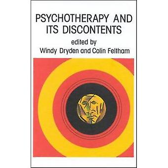 Psychotherapy and Its Discontents by Dryden & Alex