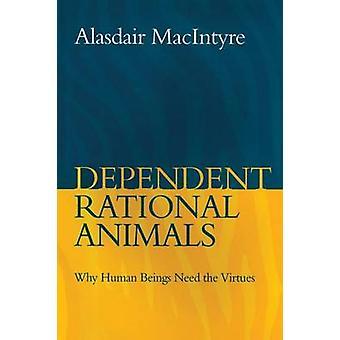 Animais racionais dependentes por MacIntyre & Alasdair