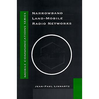 Narrowband LandMobile Radio Networks by Linnartz & JeanPaul