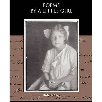Poems By a Little Girl by Conkling & Hilda