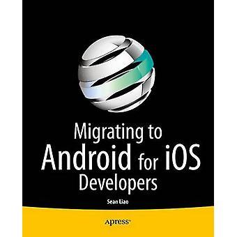 Migration auf Android für IOS-Entwickler von Liao & Sean