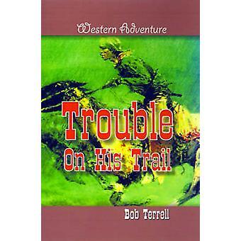 Ärger auf den Fersen von Terrell & Bob